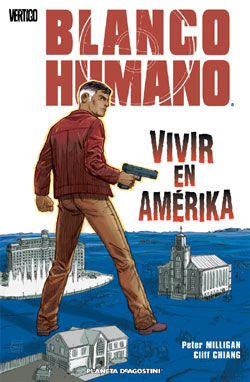 Blanco Humano: Vivir en Amerika Book Cover
