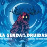 Reseña de La senda de los druidas, de Fer Jiménez y Miquel Rodríguez